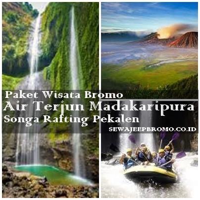 Paket Wisata Bromo Madakaripura Songa Rafting
